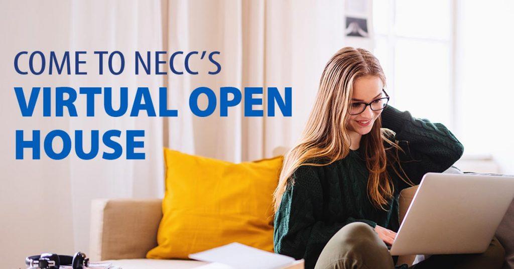 Come to NECC's Virtual Open House
