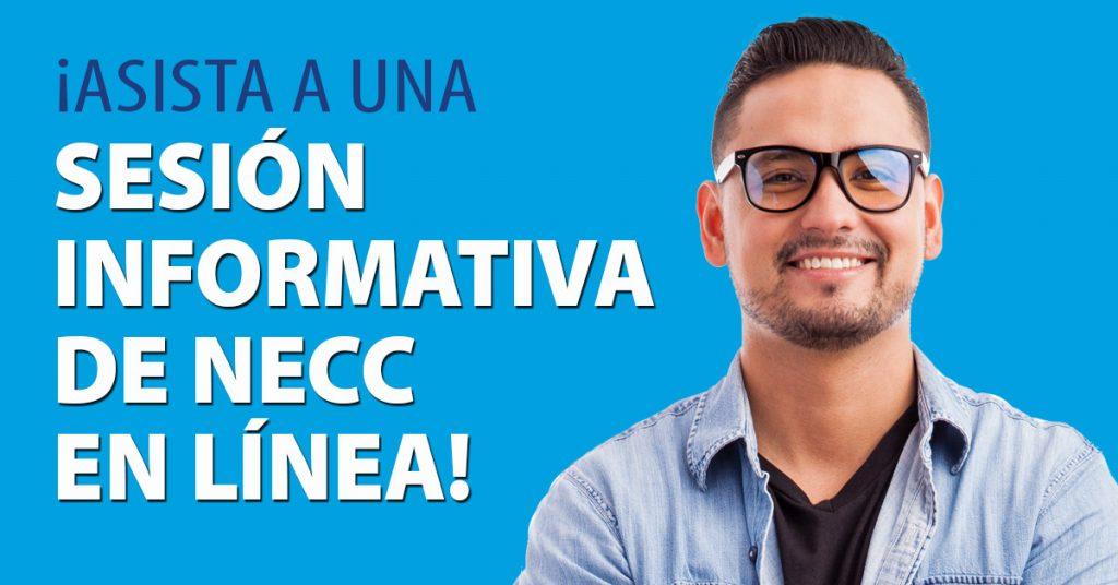 ¡Asista a una sesión informativa de NECC en línea!