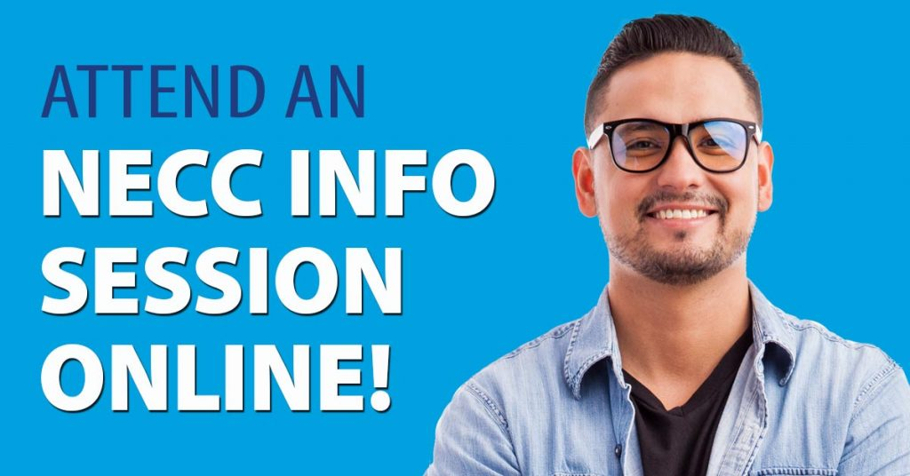 Attend an NECC Info Session Online!