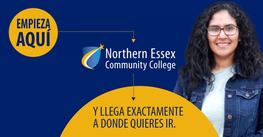Empieza Aqui Northern Essex Community College Y Llega Exactamente a donde quieres ir.
