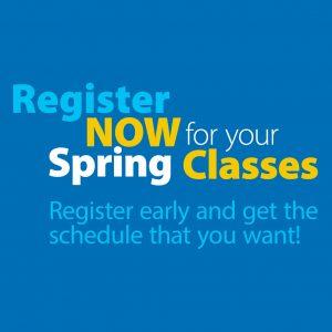 Register Now for Spring Classes