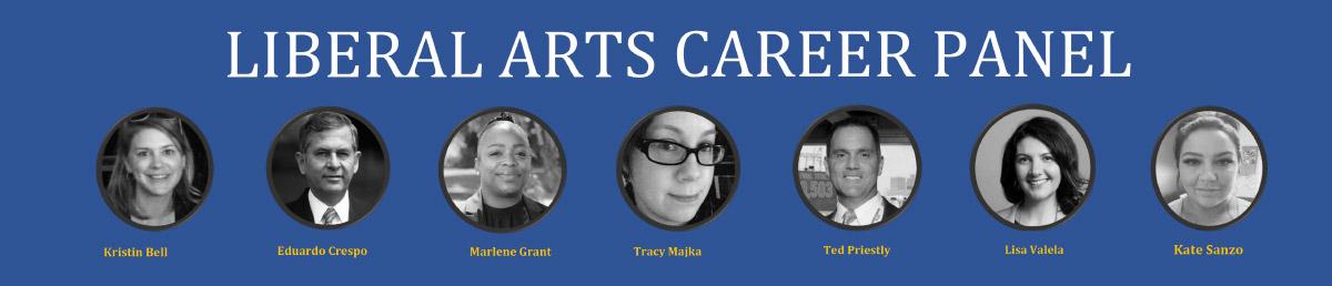 Liberal Arts Career Pannel; Kristen Bell, Eduardo Crespo, Marlene Grant, Tracy Majka, Ted Priestly, Lisa Valela, and Kate Sanzo