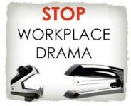 photo of a stapler and words STOP WORKPLACE DRAMA