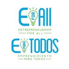 """""""E for All"""": Entreprenuership for all-""""E Para Todos"""": Emprendimiento para todos"""