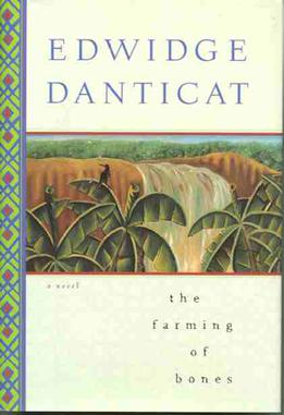 "Book Cover of Edwin Danticat's ""The Farming of the Bones"""