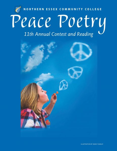 "A woman blowing cloud-like bubbles in the shape of peace symbols-under a sign ""Northern essex Community College Peace Poetry 11th annual contest and reading."""