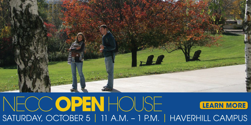 NECC Open House Saturday October 5, 11 to 1 pm. Haverhill Campus