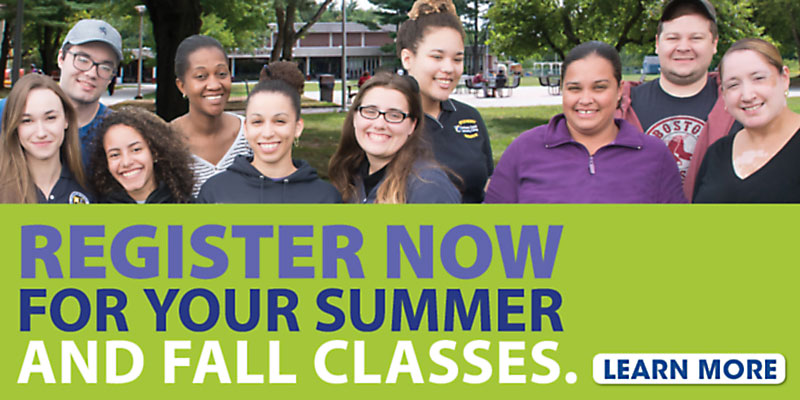 Regsiter now for your summer and fall classes. Learn more.