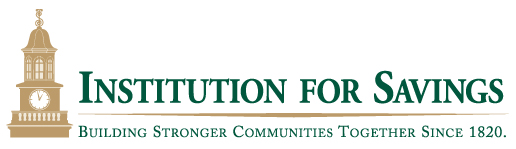 Institution for Savings. Building Stronger Communities Together Since 1820.