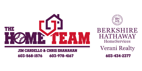 The Home Team. Jim Cardello 603-568-1576. And Chris Shannahan 603-978-4167. | Berkshire Hathaway Home Services, Verani Reality 603-434-2377